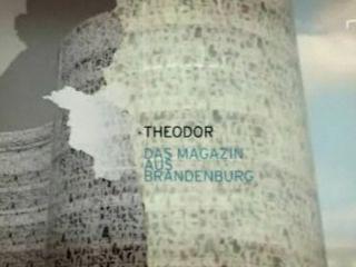 Theodor - 08.06.2008 - RBB - Ausschnitt aus dem touristischen Land und Leute Regionalmagazin